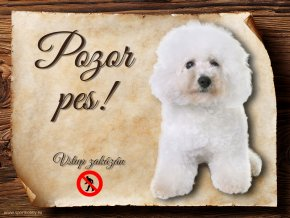Cedulka Bišonek - Pozor pes zákaz/CP513