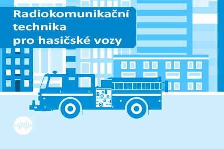 Doporučená komunikační technika pro vozy hasičských záchranných sborů