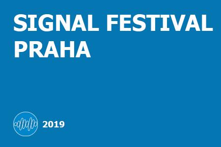 SIGNAL FESTIVAL PRAHA 2019