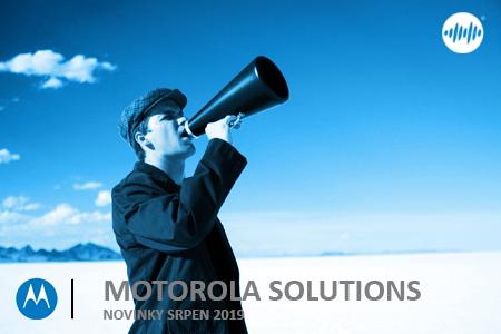 MOTOROLA NOVINKY - SRPEN 2019