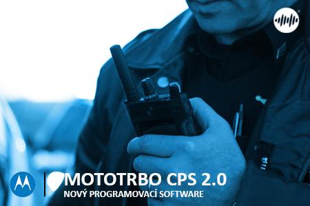 NOVÝ PROGRAMOVACÍ SW - MOTOTRBO CPS 2.0