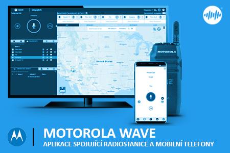 MOTOROLA WAVE - PROPOJTE RADIOSTANICI S MOBILNÍM TELEFONEM