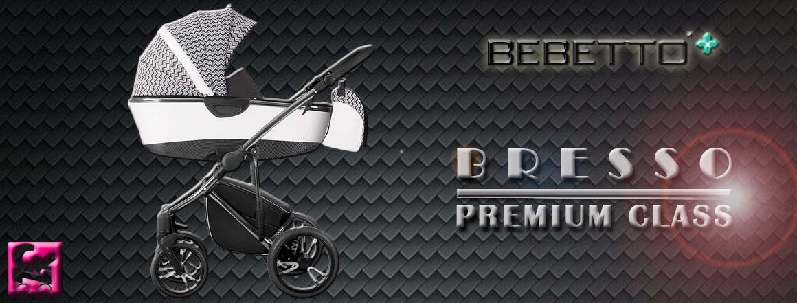 BEBETTO BRESSO Premium Class