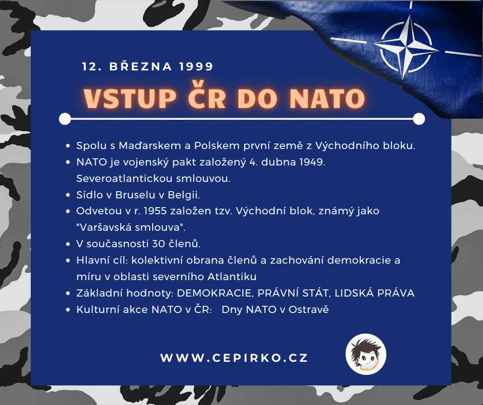 12. března VSTUP ČR DO NATO