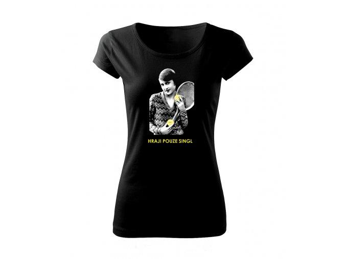 singl dámské tričko