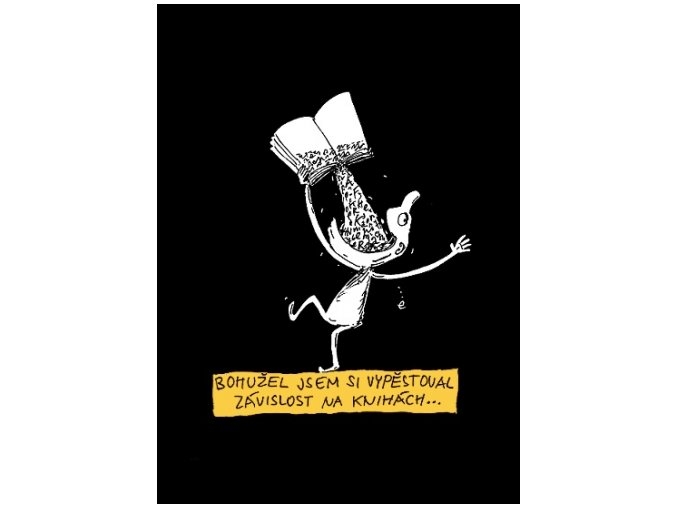 Bohužel jsem si vypěstoval závislost na knihách ... (Pánské/Dámské Dámské černé, Velikost XXL)