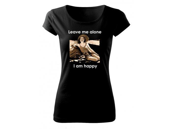 I am happy dámské tričko