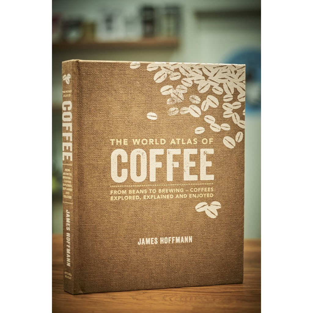 James Hoffmann: The World Atlas of Coffee