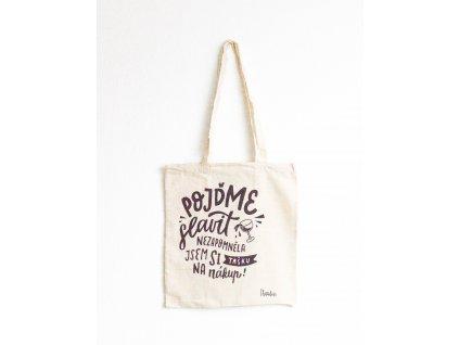 Tote bag - Pojďme slavit, nezapomněla jsem si tašku na nákup