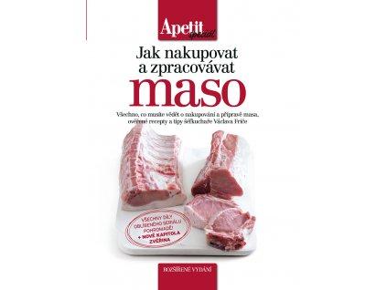 Kuchařka Jak nakupovat a zpracovávat maso Apetit