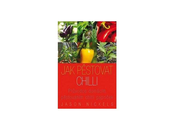 Jak pěstovat chillii