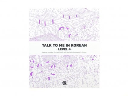 Talk to me in Korean 4 textbook