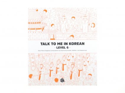Talk to me in Korean 6 textbook