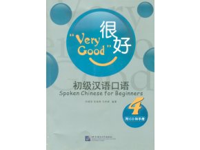 Very Good: Spoken Chinese for Beginners vol.4