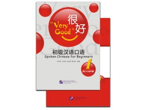Very Good: Spoken Chinese for Beginners vol.1
