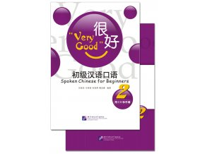 Very Good: Spoken Chinese for Beginners vol.2