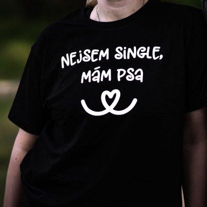 Tricko nejsem single mam psa (3)