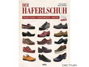Der Haferlschuh - Tradition, Handwerk, Mode