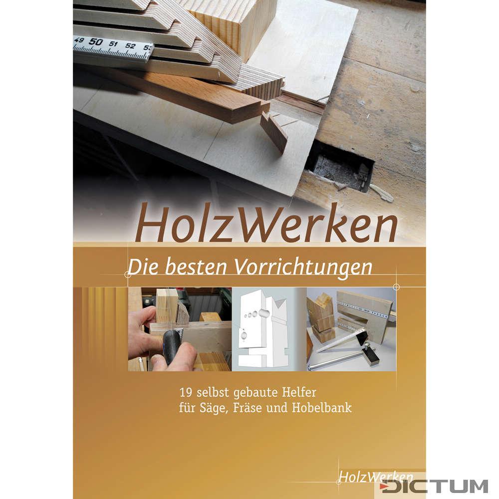 HolzWerken - Die besten Vorrichtungen - Kniha