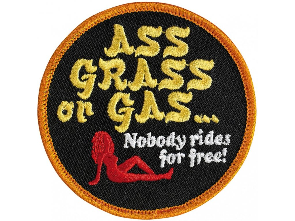 Nášivka, Ass Grass or Gas
