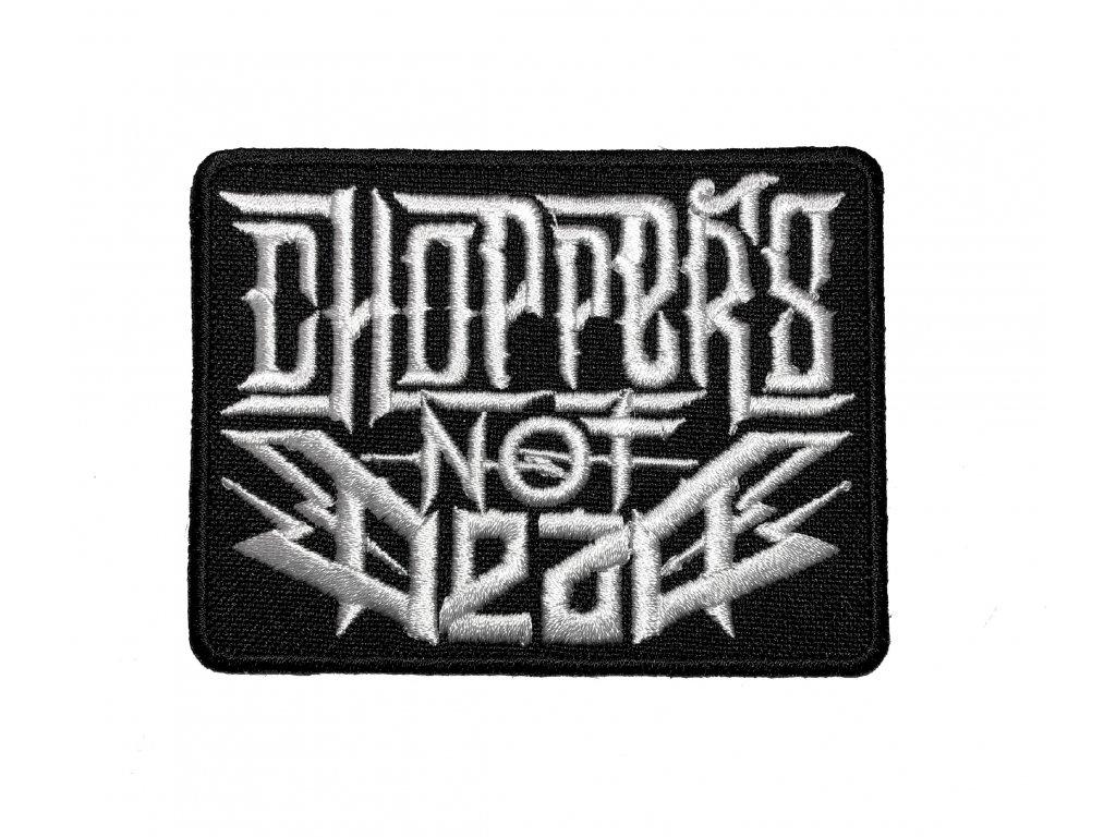 Chopperisnotdead