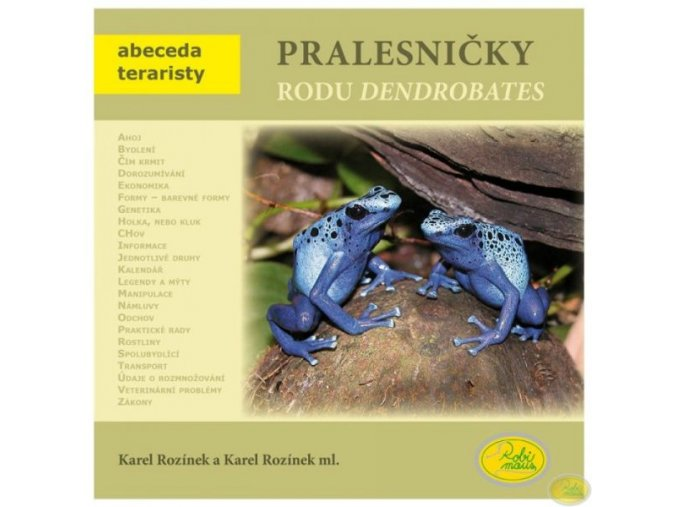 Pralesničky rodu Dendrobates - Karel Rozínek