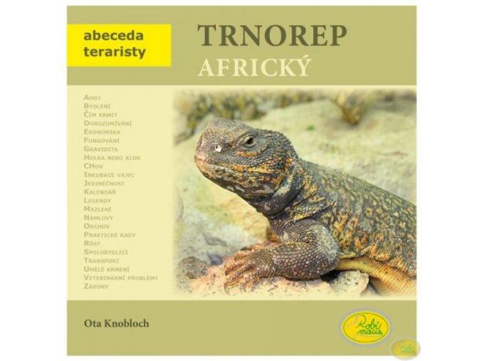 Trnorep africký - Ota Knobloch