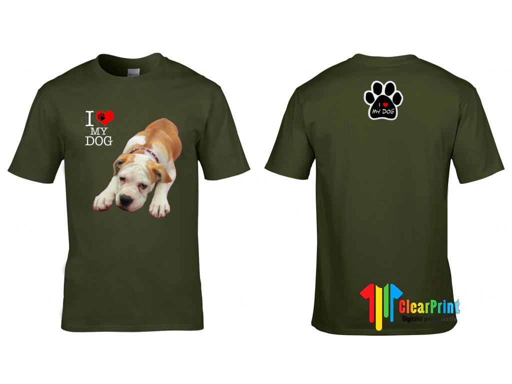 I Love my Dog Náhled military green