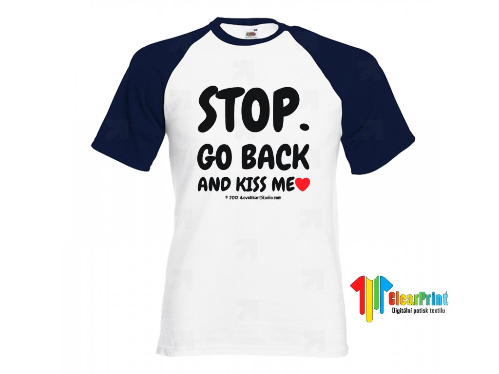 Tričko Stop Go Back
