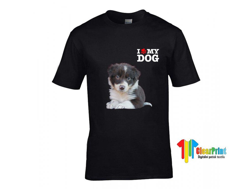 Tričko I Love My Dog