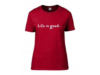 Life is good Náhled red