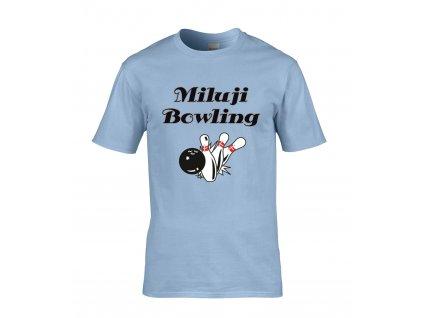 Miluji bowling Náhled blue