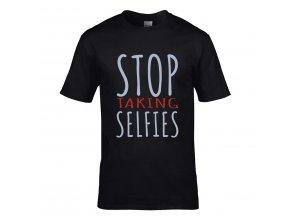 Stop Taking Selfies Náhled black