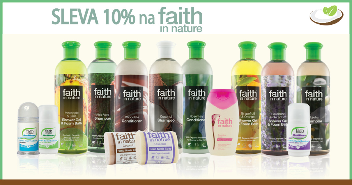 SLEVA 10% na Faith in Nature
