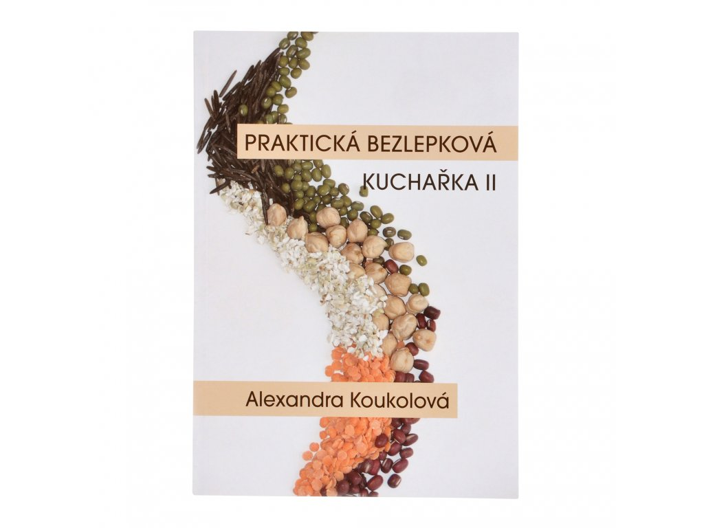 VÝPRODEJ!!!Kniha Praktická bezlepková kuchařka II A. Koukolová
