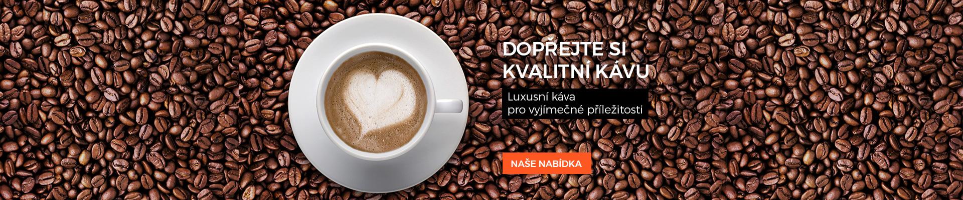 Dopřejte si kvalitní kávu