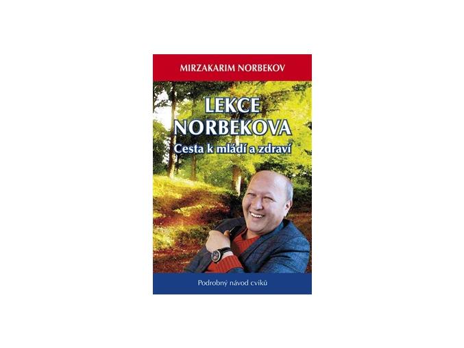 Kniha Lekce Dr. Norbekova - Cesta k mládí a zdraví