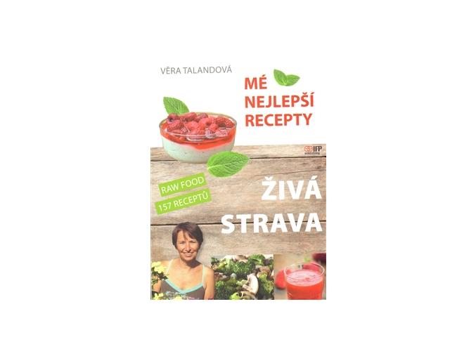 Kniha Živá strava - Mé nejlepší recepty