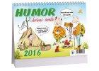 Kalendář 2016 - HUMOR, KOŘENÍ ŽIVOTA, 23x16cm