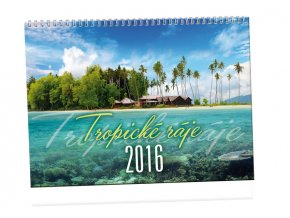 Kalendář 2016 - TROPICKÉ RÁJE, 45x33cm