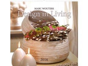 Kalendář 2016 - Marc Wouters, DESIGN IN LIVING, 48x46cm