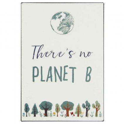 Ib Laursen - plechová cedulka There's no Planet B