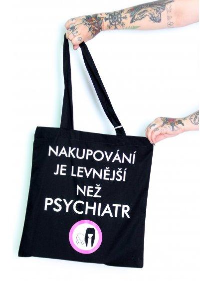 Crashily nakupování je levnější než psychiatr plátěná taška