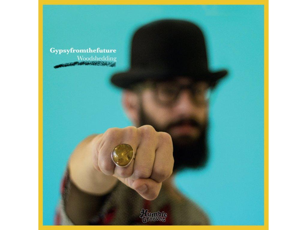 Gypsyfromthefuture Woodshedding (vinyl, front)