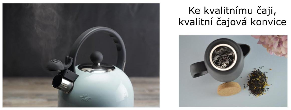 Ke kvalitnímu čaji, kvalitní konvice