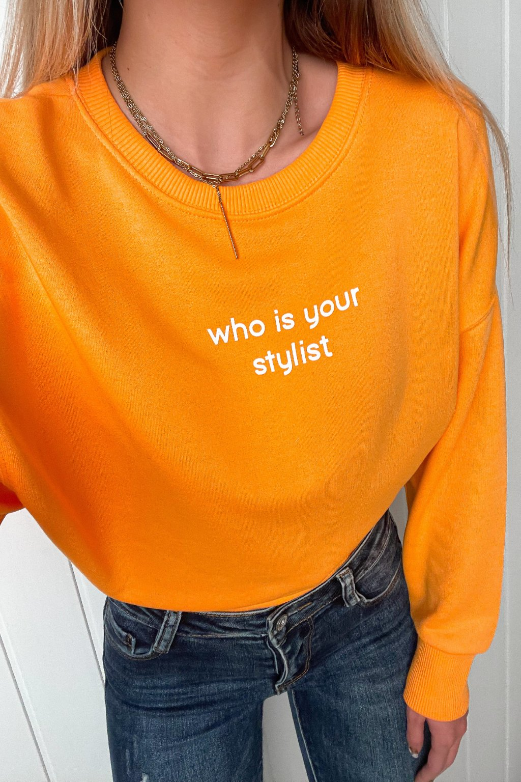 """Mikina """"who is your stylist"""""""