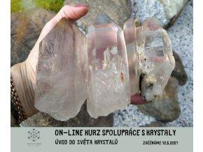 On line kurz spolupráce s krystaly