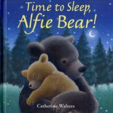 Time to Sleep, Alfie Bear! - krásné, milé, skvělé před spaním