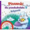 Piosenki dla przedszkolaka 3 Kołysanki