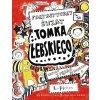Fantastyczny świat Tomka Łebskiego t. 1